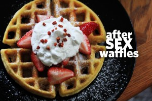 After Sex Waffles
