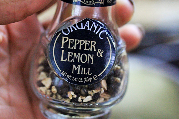 some lemon pepper, or regular pepper.