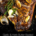 Garlic and Herb Butter Steak