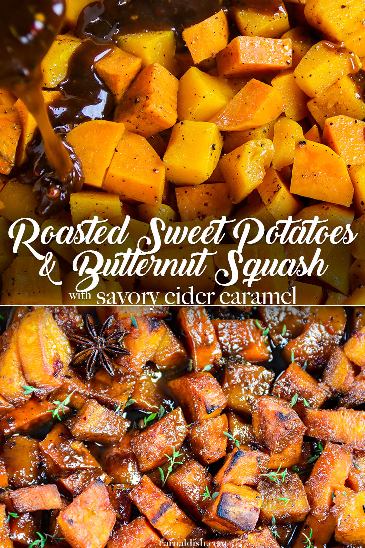 Roasted sweet potatoes and butternut squashed glazed with a savory cider caramel. Sweet, spicy, savory, DIVINE!! You will never want to eat your sweet potatoes another way, I promise. Perfect for Thanksgiving | #carnaldish #thanksgiving #sweetpotatoes #candiedyams #savorycaramel #roastedbutternutsquash #butternutsquash #sweetpotatoyams #savorysweetpotatoes #applecidercaramel