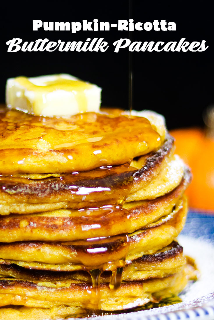 Beautifully scented, light and decadent pumpkin ricotta buttermilk pancakes drizzled with warm maple syrup   #carnaldish #pumpkinpancakes #pumpkinspice #pumpkin #breakfast #brunch #buttermilkpancakes #pancakes #ricottapancakes #pumpkinricottapancakes