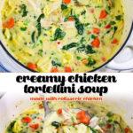 Creamy Chicken Tortellini Soup Pin