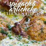 Spinach Artichoke Chicken Thighs Pin