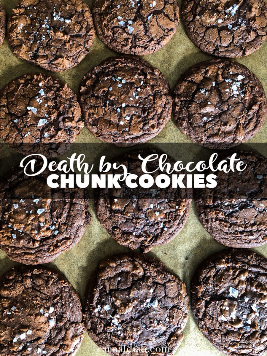 Death by chocolate chunk cookies! Brownie cookies, with ultra ooey-gooey molten centers and melted pools of chocolate, topped with necessary flakes of delicate Maldon sea salt. #carnaldish #deathbychocolatechunkcookies #triplechocolatecookies #chocolatechunkcookies